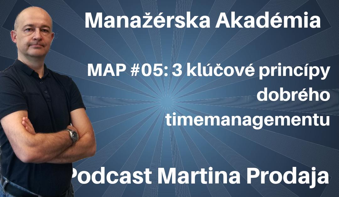 MAP #5: 3 kľúčové princípy dobrého time management