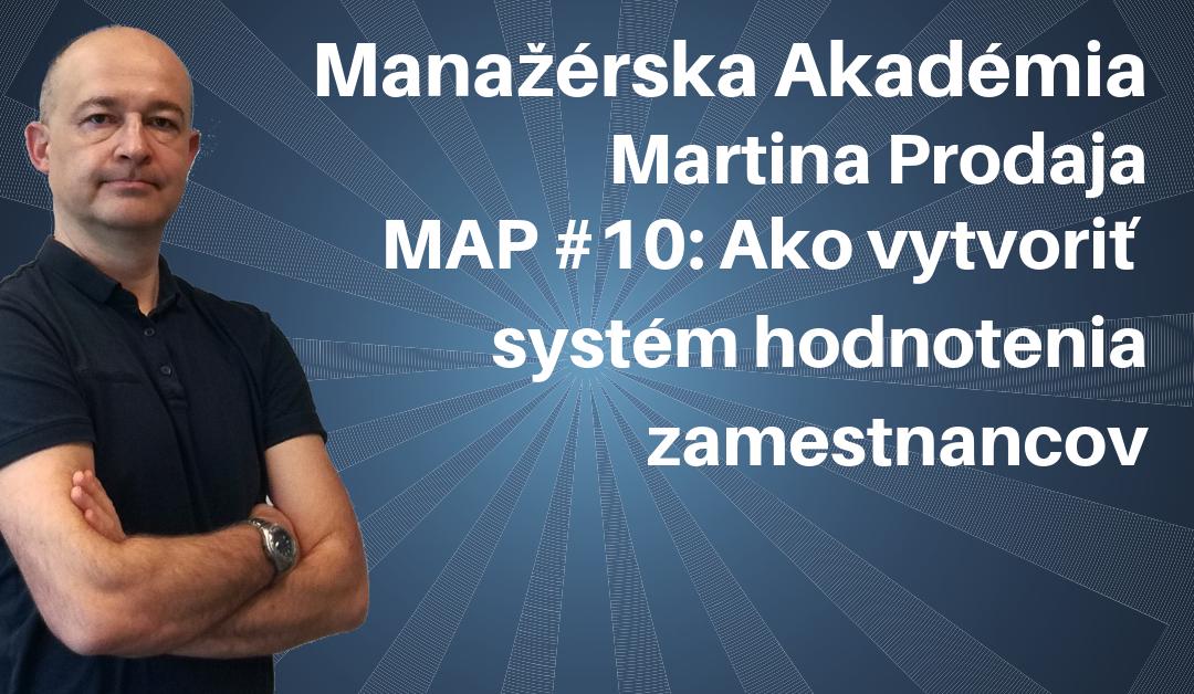 MAP #10: Ako vytvoriť systém hodnotenia zamestnancov